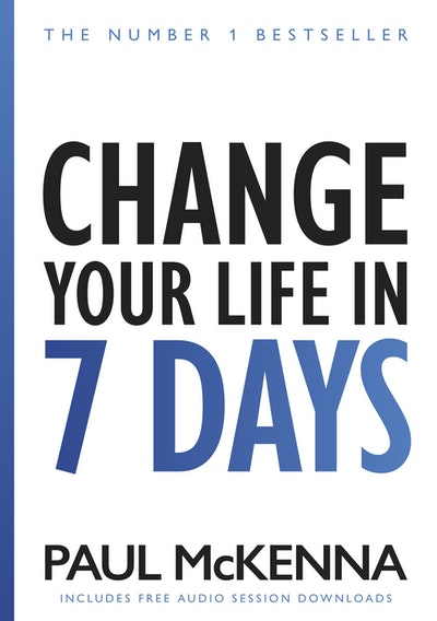 Change Your Life In Seven Days