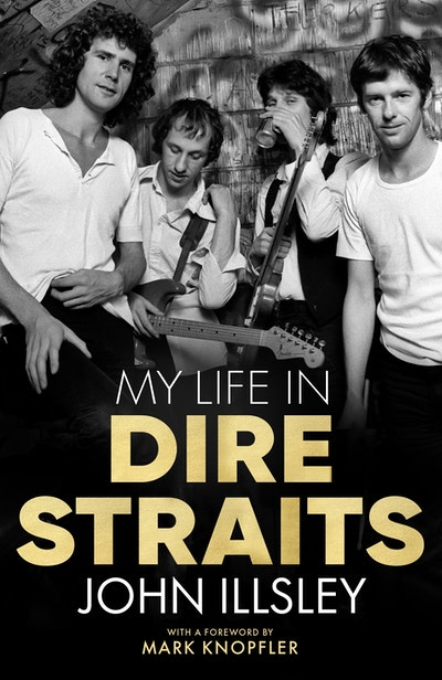 My Life in Dire Straits