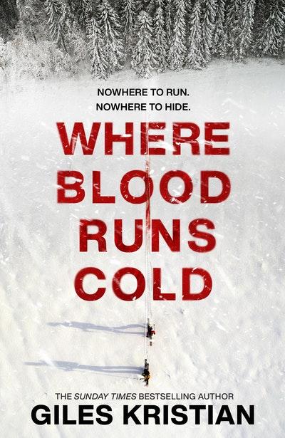 Where Blood Runs Cold