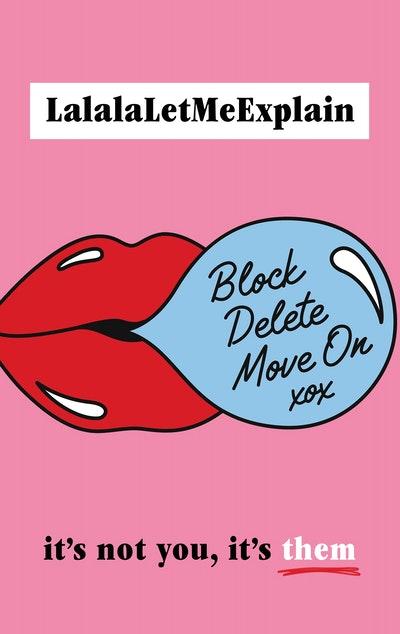 Block, Delete, Move On