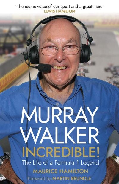 Murray Walker: Incredible!