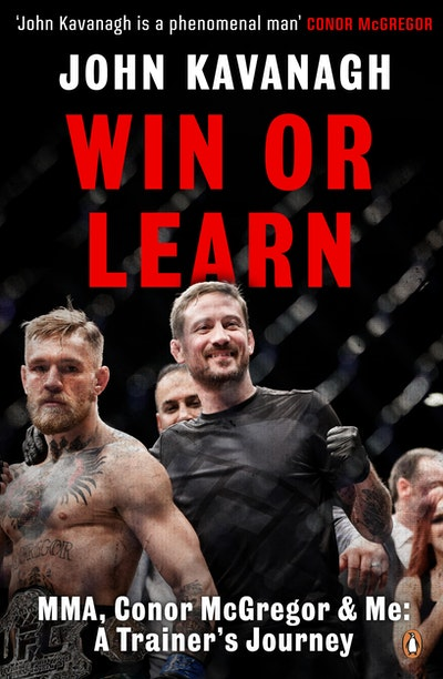Win or Learn: MMA, Conor McGregor and Me
