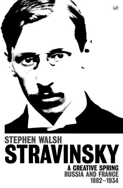Stravinsky (Volume 1)