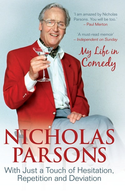 Nicholas Parsons: With Just a Touch of Hesitation, Repetition and Deviation