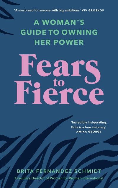 Fears to Fierce