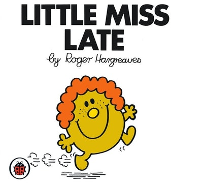 Mr Men and Little Miss: Little Miss Late