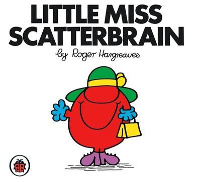 Little Miss Scatterbrain : Mr Men and Little Miss