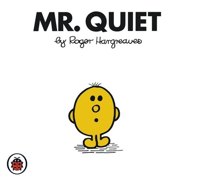 Mr Quiet V29: Mr Men and Little Miss