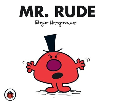 Mr Rude V45: Mr Men and Little Miss