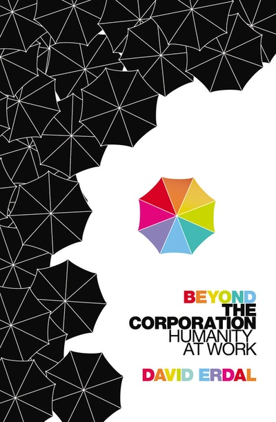 Beyond the Corporation