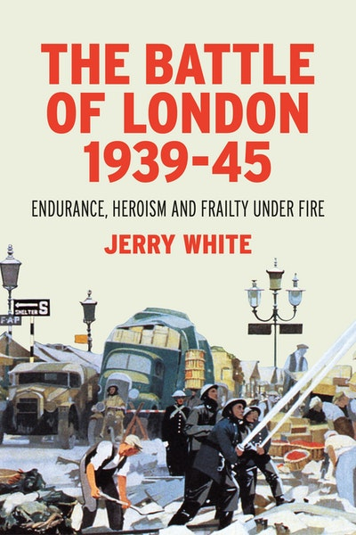 The Battle of London 1939-45