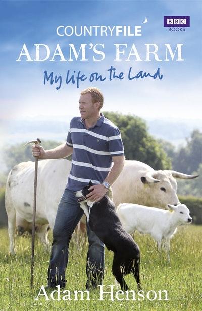 Countryfile: Adam's Farm