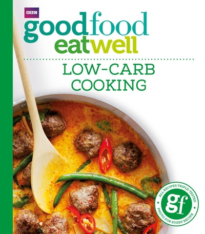 Good Food: Low-Carb Cooking