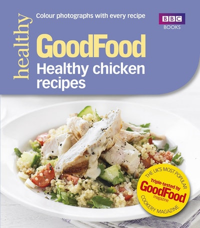 Good Food Healthy Chicken Recipes Penguin Books Australia