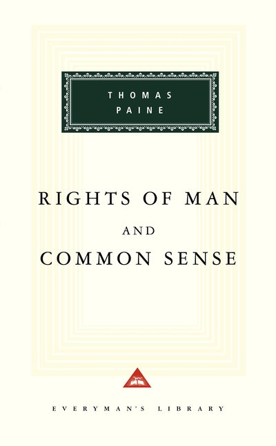 The Rights Of Man And Common Sense