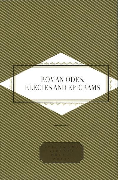 Roman Odes, Elegies & Epigrams