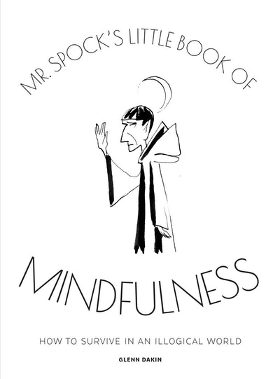 Mr Spock's Little Book of Mindfulness
