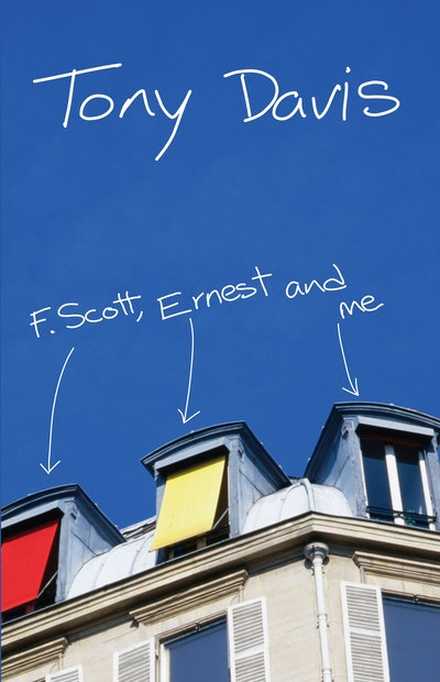 F. Scott, Ernest And Me