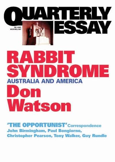 Don watson quarterly essay