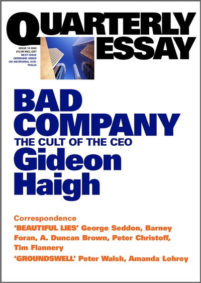 Bad Company: The Cult of the CEO: Quarterly Essay 10