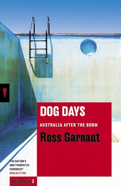 Dog Days: Australia After the Boom: Redbacks