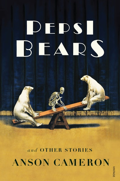 Pepsi Bears and Other Stories