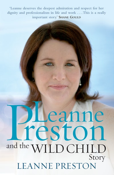 Leanne Preston And The Wild Child Story
