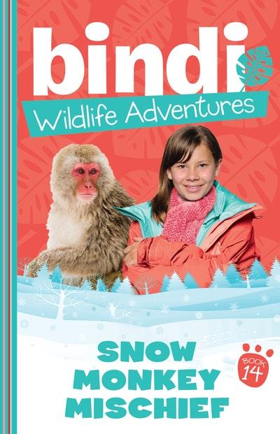 Bindi Wildlife Adventures 14: Snow Monkey Mischief