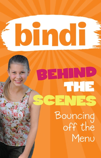 Bindi Behind the Scenes 5: Bouncing off the Menu