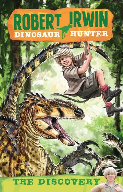 Robert Irwin Dinosaur Hunter 1: The Discovery