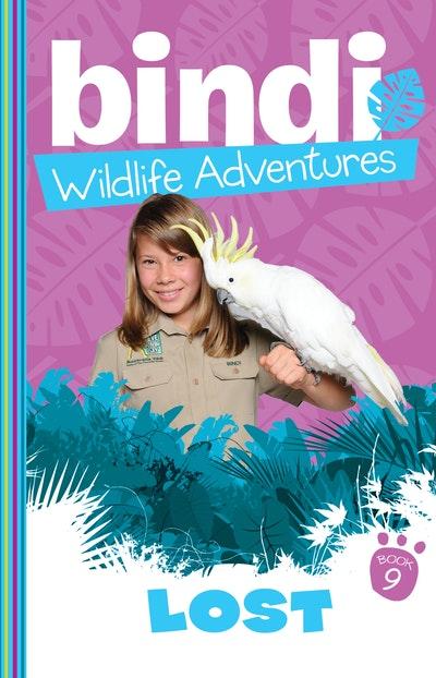 Bindi Wildlife Adventures 9: Lost!