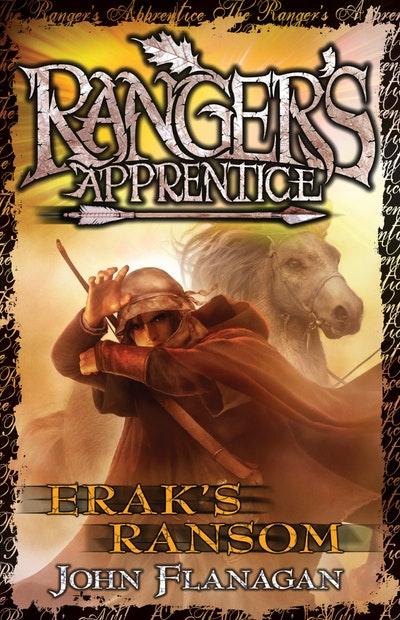 Ranger's Apprentice 7: Erak's Ransom