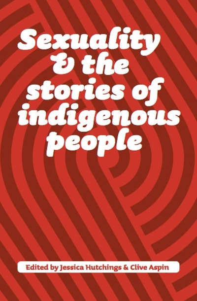 Sexuality & Stories Of Indigenous People
