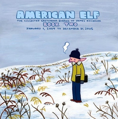American Elf, Book Two, January 1, 2004 To December 31, 2005  The Collected Sketchbook Diaries Of James Kochalka, Vol. 2