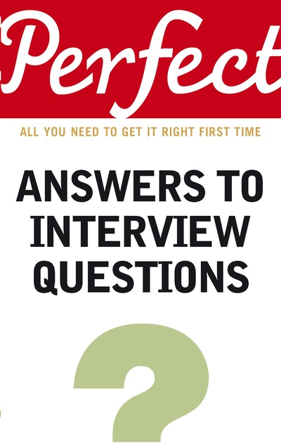 Perfect Answers To Interview Questions By Max Eggert border=