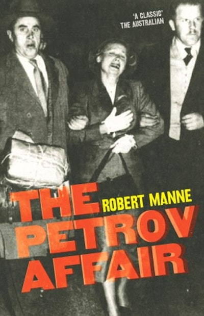 petrov affair The petrov affair occurred in 1954 it was a spy event involving soviet spy agent, vladimir petrov, then third secretary in the soviet embassy in canberra, who wanted to provide asio (australian security intelligence organisation) information of the soviet's plans, in return for defection, that is, joining the australian side and betraying his.