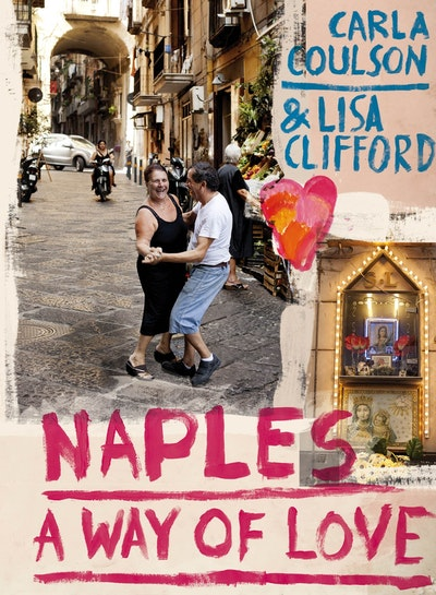 Naples: A Way of Love