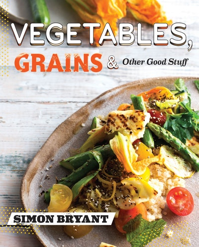 Vegetables, Grains & Other Good Stuff