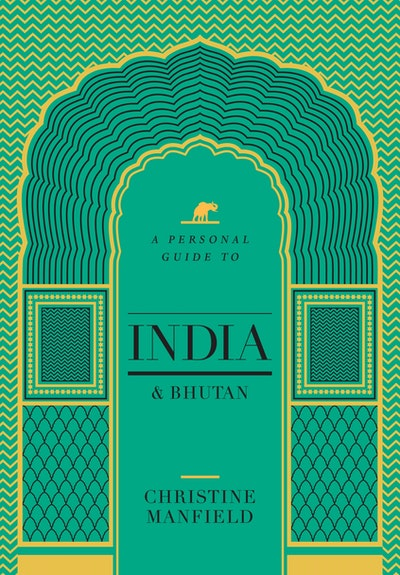 A Personal Guide to India and Bhutan