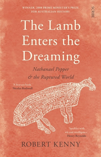 The Lamb Enters the Dreaming: Nathanael Pepper and the Ruptured World