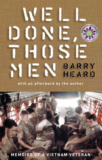 Well Done Those Men: Memoirs of a Vietnam Veteran (Gift Edition)