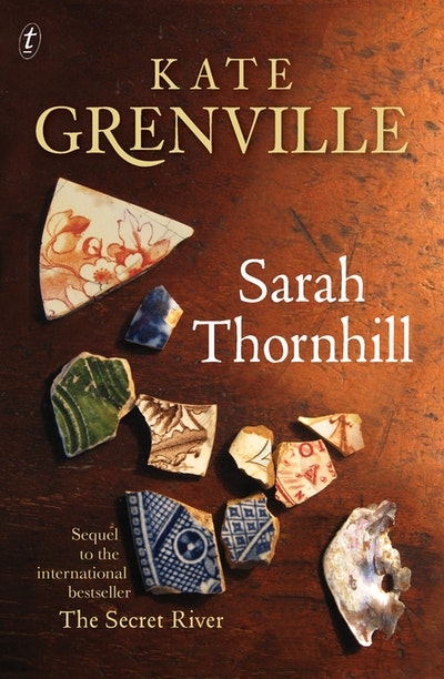 the story of william thornhill in the secret river by kate grenville