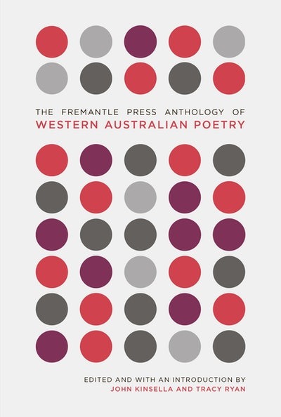 The Fremantle Press Anthology of Western Australian Poetry