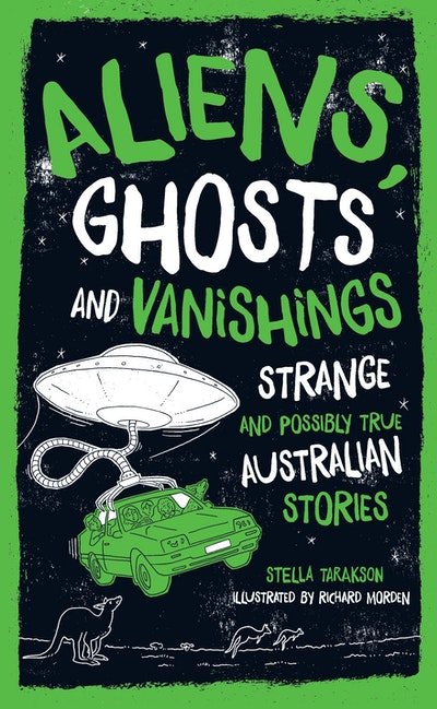 Aliens, Ghosts and Vanishings