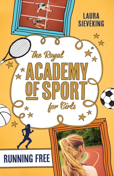 The Royal Academy of Sport for Girls 4: Running Free