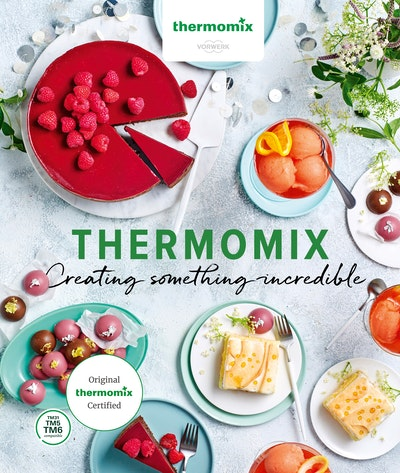 Thermomix: Creating Something Incredible