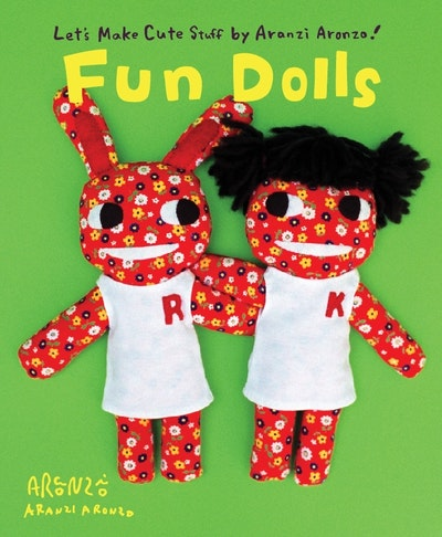 Aranzi Aronzo Fun Dolls