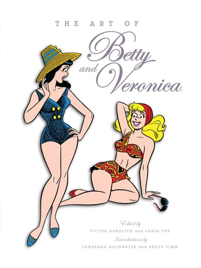 The Art Of Betty & Veronica