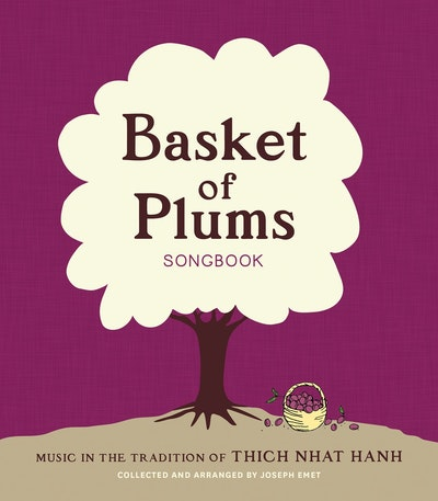 Basket Of Plums Songbook