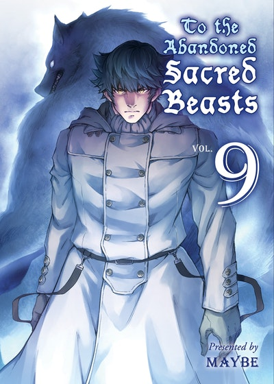 To the Abandoned Sacred Beasts, 9
